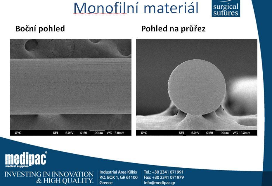 Monofilní šicí materiál pod mikroskopem